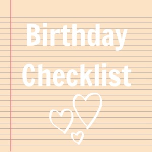 birthday checklist